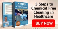 Buy 5 Steps to Chemical Free Cleaning in Healthcare book on website
